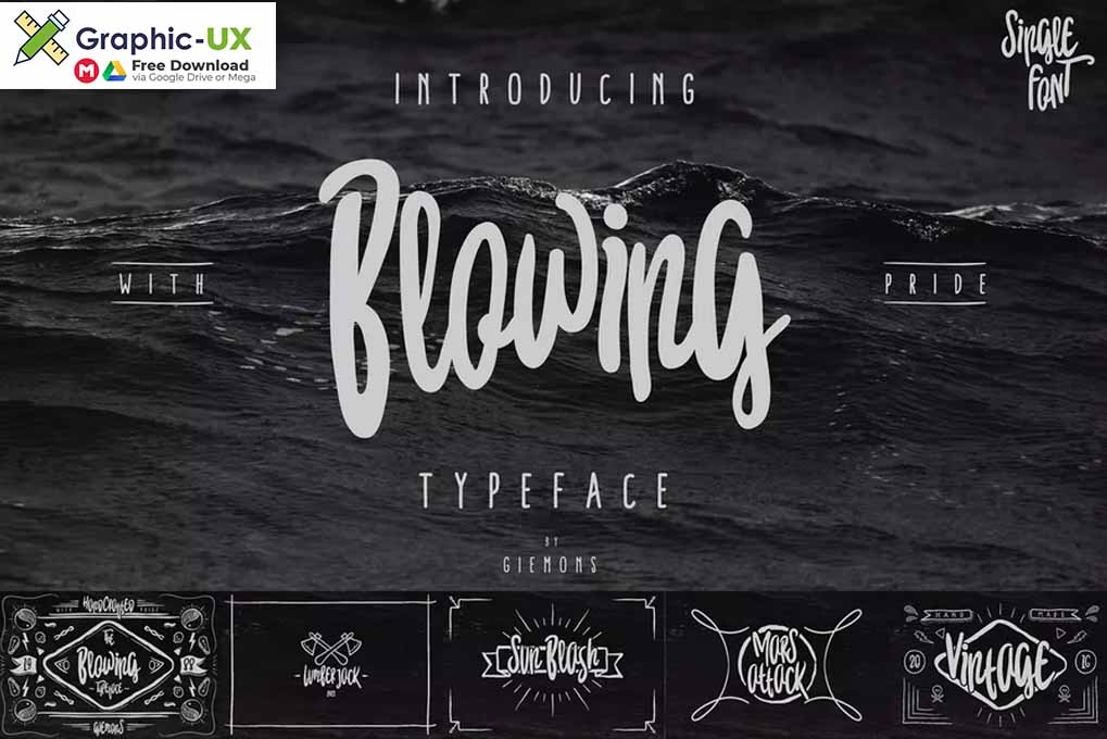 Blowing Typeface Font